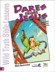 Wild Truth Bible Lessons-Dares from Jesus - eBook  -     By: Mark Oestreicher