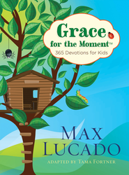 Grace for the Moment Devotional for Kids - eBook  -     By: Max Lucado
