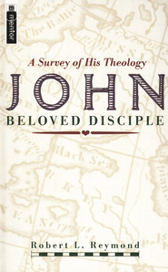 John, Beloved Disciple: A Survey of His Theology   -     By: Robert L. Reymond