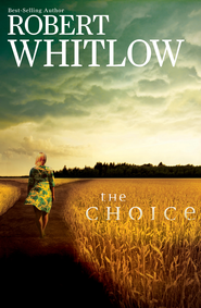 The Choice - eBook  -     By: Robert Whitlow
