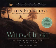 Wild At Heart - Audiobook on CD  -     By: John Eldredge