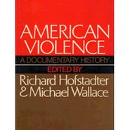 American Violence - eBook  -     By: Richard Hofstadter