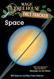 Magic Tree House Fact Tracker #6: Space: A Nonfiction Companion to Magic Tree House #8: Midnight on the Moon - eBook  -     By: Mary Pope Osborne     Illustrated By: Sal Murdocca, Will Osborne