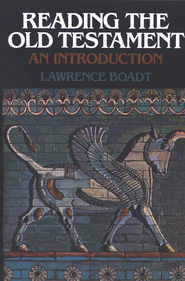 Reading the Old Testament An Introduction  -     By: Lawrence Boadt