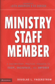The Ministry Staff Member  -     By: Douglas L. Fagerstrom