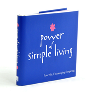 Power of Simple Living  -