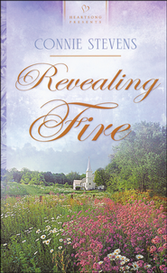 Revealing Fire  -              By: Connie Stevens
