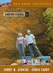 Canyon Echoes - eBook  -     By: Chris Fabry, Jerry B. Jenkins