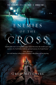Enemies of the Cross - eBook  -     By: Greg Mitchell