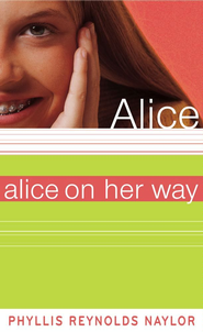Alice on Her Way - eBook  -     By: Phyllis Reynolds Naylor