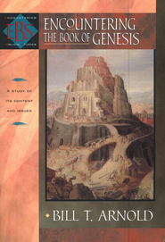 Encountering the Book of Genesis   -     By: Bill T. Arnold