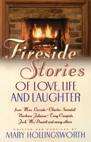 Fireside Stories of Faith, Family and Friendship  -     By: Mary Hollingsworth