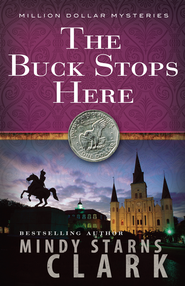Buck Stops Here, The - eBook  -     By: Mindy Starns-Clark