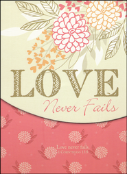 Love Never Fails  -