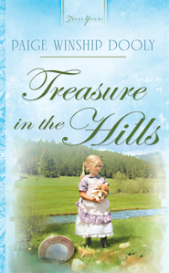 Treasure In The Hills - eBook  -     By: Paige Winship Dooly