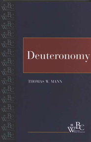 Westminster Bible Companion: Deuteronomy   -              By: Thomas B. Mann