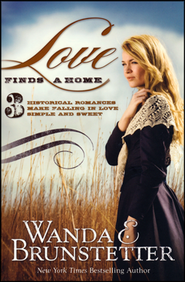 Love Finds a Home, 3 Volumes in 1   -     By: Wanda E. Brunstetter
