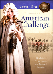 American Challenge: Revolution, A New Nation, and Westward Expansion  -     By: Susan Miller, JoAnn Grote, Veda Jones