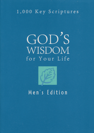 God's Wisdom for Your Life: 1,000 Key Scriptures - Men's Edition  -              By: Ed Strauss