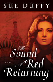 The Sound of Red Returning, Red Returning Series #1 -eBook   -     By: Sue Duffy