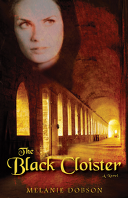 The Black Cloister - eBook   -     By: Melanie Dobson