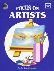Focus On Artists, Grades 4-8   -