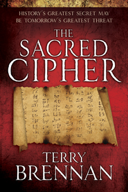 The Sacred Cipher: A Novel - eBook  -     By: Terry Brennan