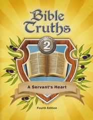 BJU Bible Truths Grade 2: A Servant's Heart Student Text Fourth Edition  -