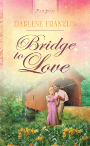 Bridge to Love - eBook  -     By: Darlene Franklin