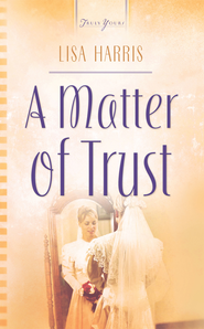 A Matter Of Trust - eBook  -     By: Lisa Harris