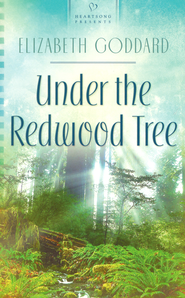 Under the Redwood Tree   -              By: Elizabeth Goddard