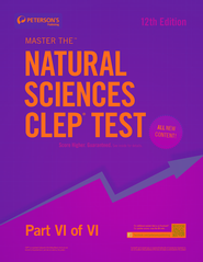Master the Natural Sciences CLEP Test: Part VI of VI - eBook  -     By: Peterson's