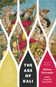 The Age of Kali - eBook  -     By: William Dalrymple