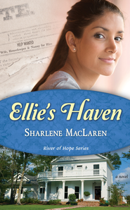 Ellie's Haven - eBook  -     By: Sharlene MacLaren