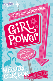 Girl Power - eBook  -     By: Melody Carlson