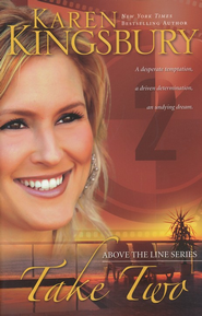 Take Two, Above The Line Series #2 - Slightly Imperfect  -              By: Karen Kingsbury