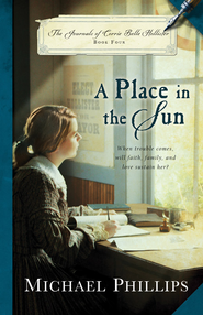 A Place in the Sun - eBook  -     By: Michael Phillips