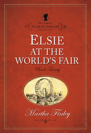 Elsie at the World's Fair - eBook  -     By: Martha Finley