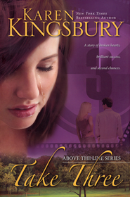 Take Three, Above the Line Series #3  - Slightly Imperfect  -     By: Karen Kingsbury