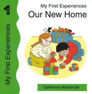 Our New Home  -     By: Catherine Mackenzie