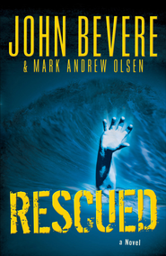 Rescued - eBook  -     By: John Bevere, Mark Andrew Olsen