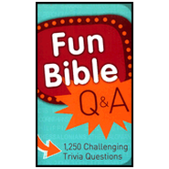 Fun Bible Q & A: 1250 Challenging Trivia Questions  -