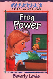 Frog Power - eBook  -     By: Beverly Lewis