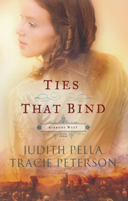 Ties that Bind - eBook  -     By: Judith Pella, Tracie Peterson
