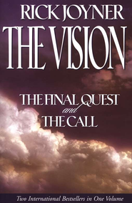 The Vision  -     By: Rick Joyner