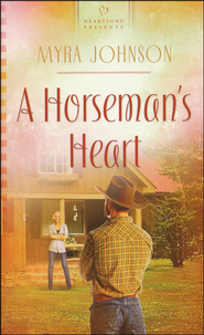 A Horseman's Heart  -              By: Myra Johnson