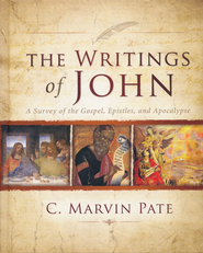 The Writings of John: A Survey of the Gospel,  Epistles, and Apocalypse  -     By: C. Marvin Pate