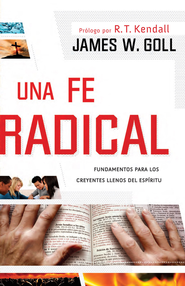 Una fe radical - eBook  -     By: James W. Goll