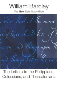 The Letters to the Philippians, Colossians &  Thessalonians - Slightly Imperfect  -