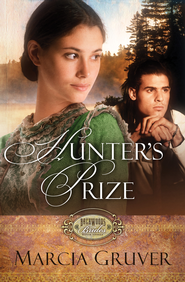 Hunter's Prize - eBook  -     By: Marcia Gruver